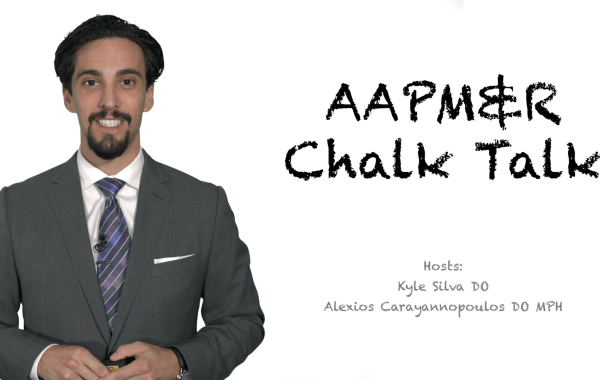AAPM&R Chalk Talk (Series)